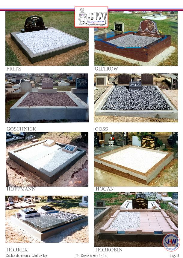 Double Monuments with Marble Chip Floors supplied and installed by J.H. Wagner & Sons Page 5.